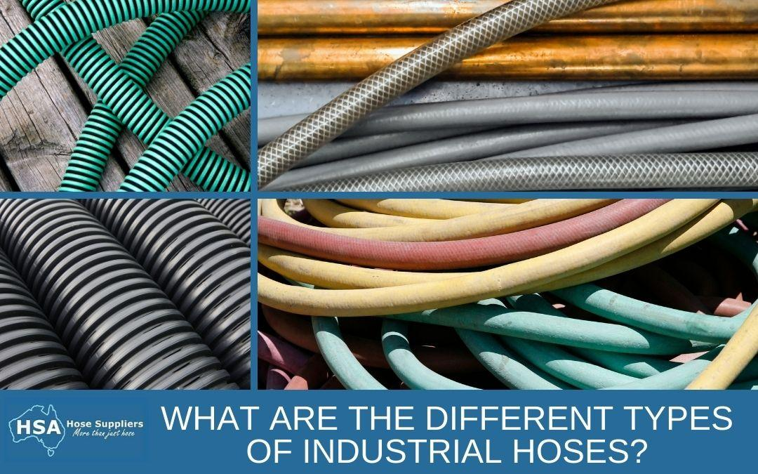 What are the Different Types of Industrial Hoses